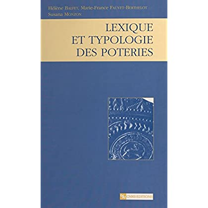 Lexique et typologie des poteries : pour la normalisation de la description des poteries (CNRS Plus)