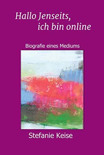 Medium Stück (Hallo Jenseits, ich bin online: Biografie eines Mediums)