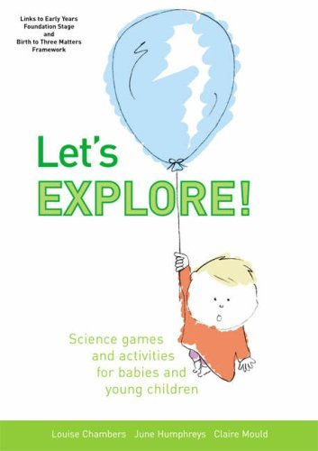 Let's Explore: Science Games and Activities for Babies and Young Children by Louise Chambers (2007-03-01)