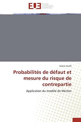 Probabilités de défaut et mesure du risque de contrepartie