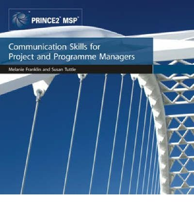 [Communication Skills for Project and Programme Managers] [by: Office of Government Commerce]