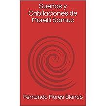 Sueños y Cabilaciones de Morelli Samuc