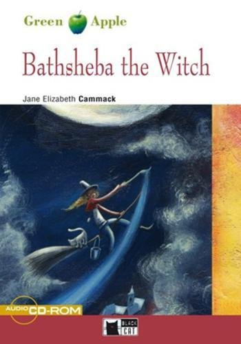 Bathsheba the witch. Con CD Audio (Green apple) por Jane Cammack