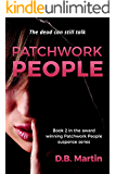 Patchwork People: The dead can still talk. A dark legal mystery and suspense thriller. (Patchwork People series Book 2)