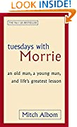 #9: Tuesdays With Morrie: An old man, a young man, and life's greatest lesson