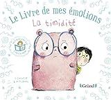 """Afficher """"Le livre de mes émotions<br /> La timidité"""""""