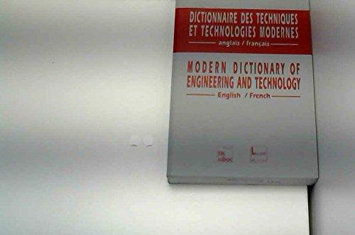 Dictionnaire des techniques et technologies modernes : anglais-français