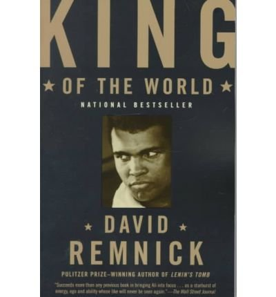 King of the World: Muhammad Ali and the Rise of an American Hero (Vintage books) (Paperback) - Common