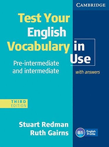 Test your English Vocabulary in Use - Pre-Intermediate and Intermediate. Edition with answers by Stuart Redman (2011-10-06)