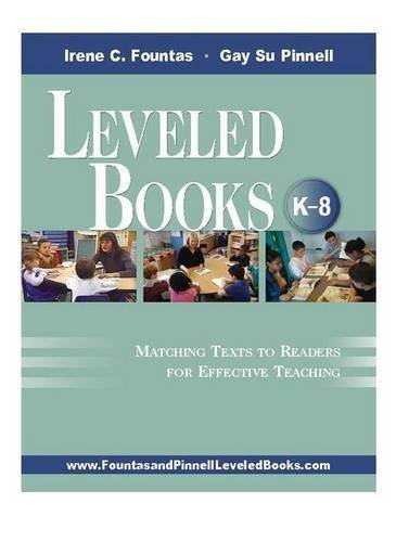 Leveled Books, K-8: Matching Texts to Readers for Effective Teaching 1st by Fountas, Irene, Pinnell, Gay Su (2005) Paperback