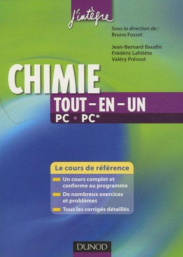 Chimie tout-en-un PC-PC* : Le cours de référence par Jean-Bernard Baudin, Frédéric Lahitète, Valéry Prévost