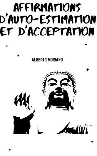 Couverture du livre AFFIRMATIONS D'AUTO-ESTIMATION ET D'ACCEPTATION
