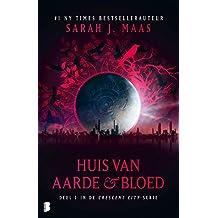 Huis van aarde & bloed (Crescent City Book 1)