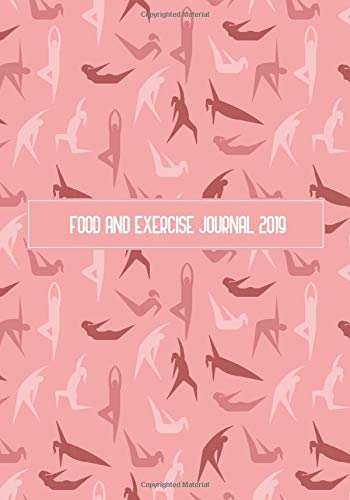 Food And Exercise Journal 2019: A Year - 365 Daily - 52 Week 2019 Planner Daily Weekly and Monthly Food exercise & fitness diet journal Diary For weight loss | Pink Women Design por Amanda R. Terpstra