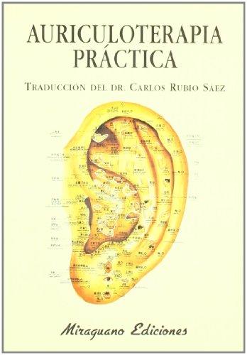 Auriculoterapia Práctica (Medicinas Blandas) por Medicine & Health Public.