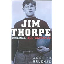 Jim Thorpe, Original All-American by Joseph Bruchac (2006-07-06)