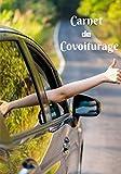 Carnet de covoiturage: Livre de bord - 70 feuilles de route - format 17.78 x 25.4 cm...