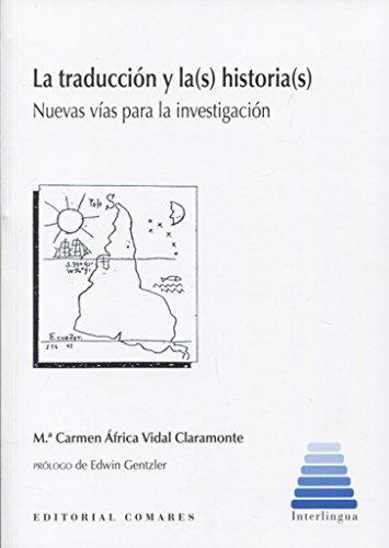 Traducción y la(s) historia(s),La