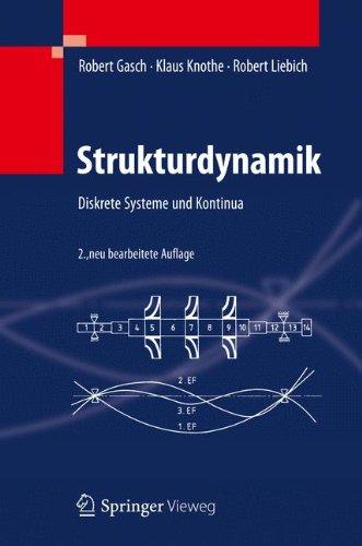 Strukturdynamik: Diskrete Systeme und Kontinua