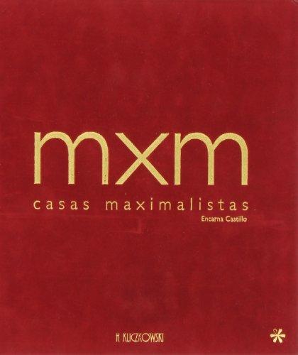 Mxm Casas maximalistas por Encarna Castillo