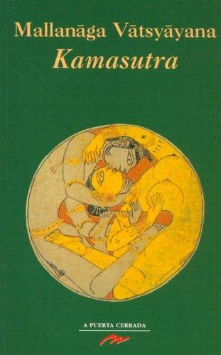 Kamasutra (Clásicos Eróticos A Puerta Cerrada) por Mallanaga Vatsyayana
