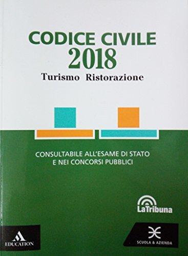 Codice turismo 2018. Per gli Ist. tecnici e professionali. Con espansione online
