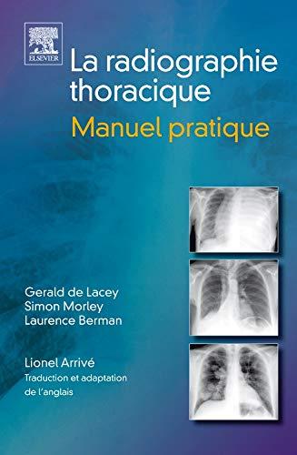 Radiographie thoracique : Manuel pratique (Ancien Prix éditeur : 54 euros)