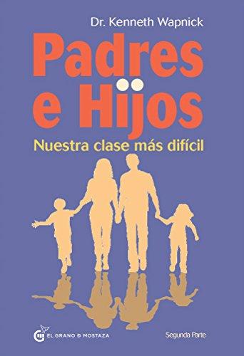Padres E Hijos II (Quietud (grano De Mostaza)) por Kenneth Wapnick