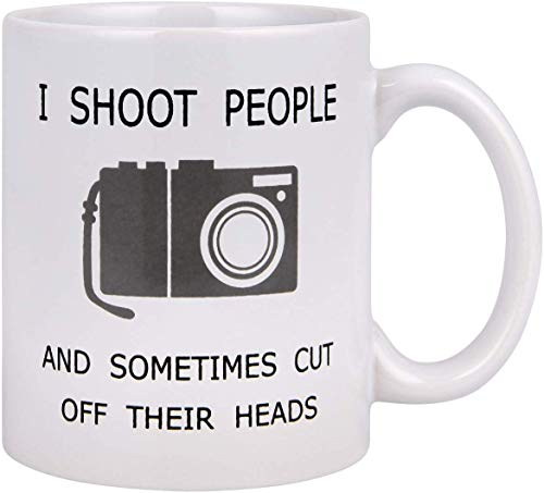 Coffee Mug Funny Photographer Coffee Mug Gifts I Shoot People and Sometimes Cut Off Their Heads Unique Gag Gifts for Photography Lover Ceramic Cup White, 11 Oz Funny Photographer Coffee Mug Gifts