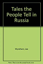 Tales the People Tell in Russia,