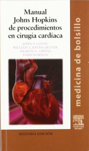 Manual Johns Hopkins de procedimientos en cirugía cardíaca por J.V. Conte
