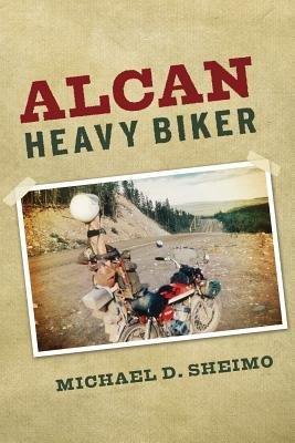 -alcan-heavy-biker-sheimo-michael-d-author-paperback-2014