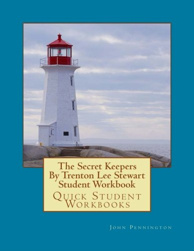 The Secret Keepers By Trenton Lee Stewart Student Workbook: Quick Student Workbooks