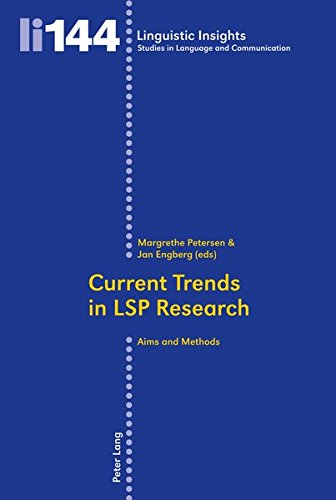 Current Trends in LSP Research: Aims and Methods (Linguistic Insights)