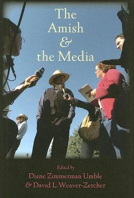 [(The Amish and the Media)] [Author: Diane Zimmerman Umble] published on (April, 2008)
