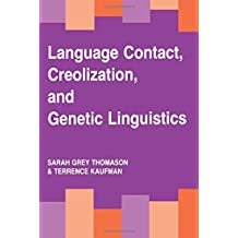 Language Contact, Creolization, and Genetic Linguistics