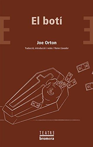 El botí (Bromera Teatre) por Joe Orton