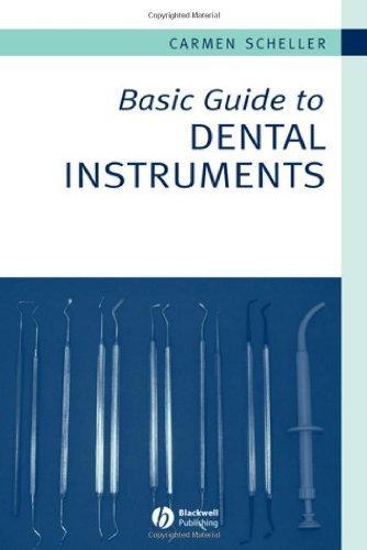 Basic Guide to Dental Instruments (Basic Guide Dentistry Series) by Scheller-Sheridan, Carmen (2006) Paperback