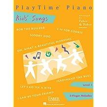 Playtime Piano Kids' Songs Level 1 (Faber Nancy & Randall) Piano BK