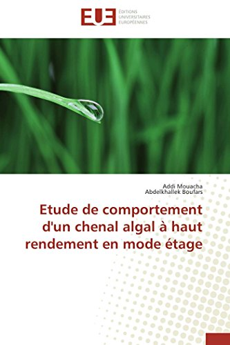Etude de comportement d'un chenal algal à haut rendement en mode étage