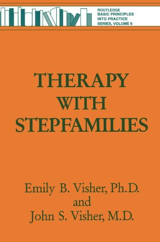 Therapy with Stepfamilies (Basic Principles Into Practice) by Emily B. Visher (1996-03-03)