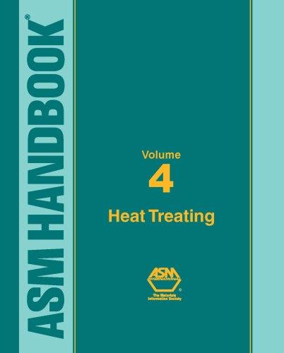asm-handbook-vol-4-heat-treating-heat-treating-v-4-asm-handbooks