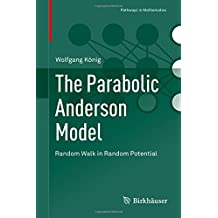 The Parabolic Anderson Model: Random Walk in Random Potential (Pathways in Mathematics)
