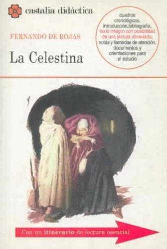 La Celestina (Castalia Didactica/ Didactic Castalia)
