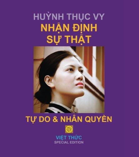 Huynh Thuc Vy: NHAN DINH SU THAT Tu Do & Nhan Quyen