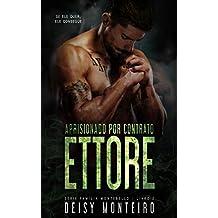 ETTORE | Aprisionado por Contrato (Família Montebello Livro 2) (Portuguese Edition)