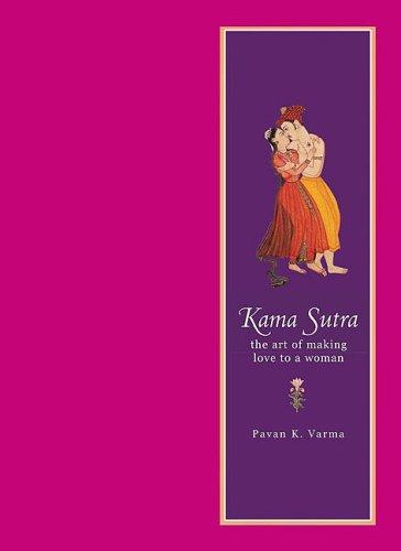 Kamasutra: The Indian Art of Love par Pavan K. Varma