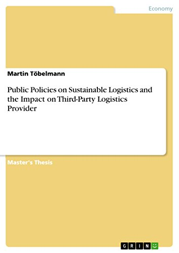 ustainable Logistics and the Impact on Third-Party Logistics Provider (Transport-party Supplies)