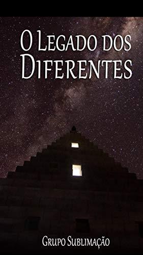 O legado dos diferentes (Portuguese Edition)