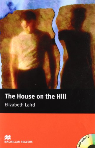 MR (B) House On The Hill, The Pk: Beginner (Macmillan Readers 2005)
